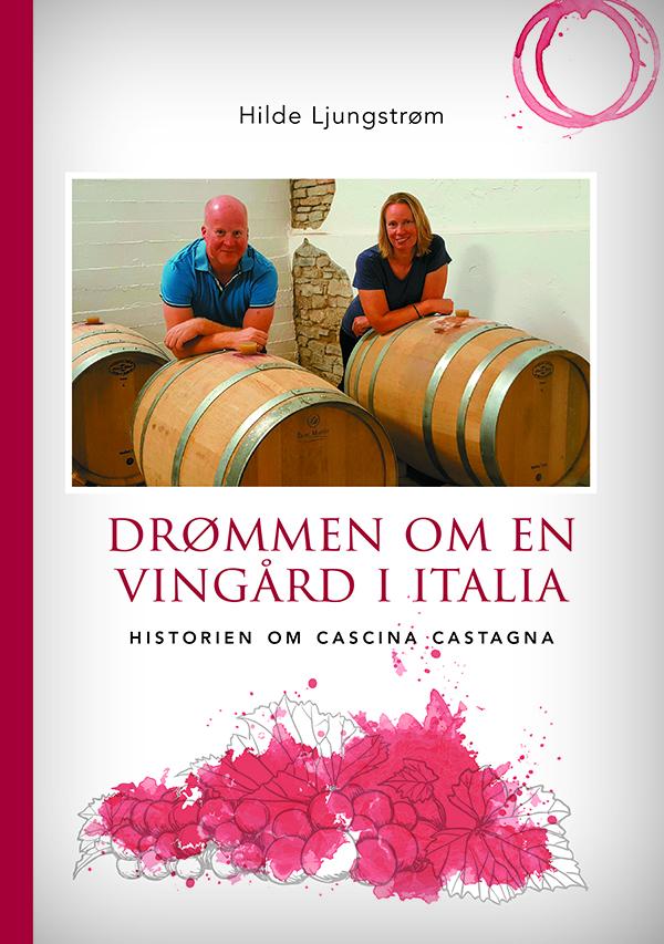 Vingårdsdrømmen - drømmen om en vingård i Italia